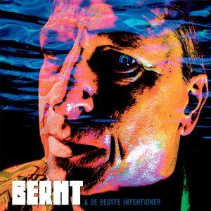 Bernt & De Bedste Intentioner Albumcover Front